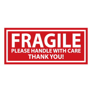 Fragile Handle with Care Sign Board