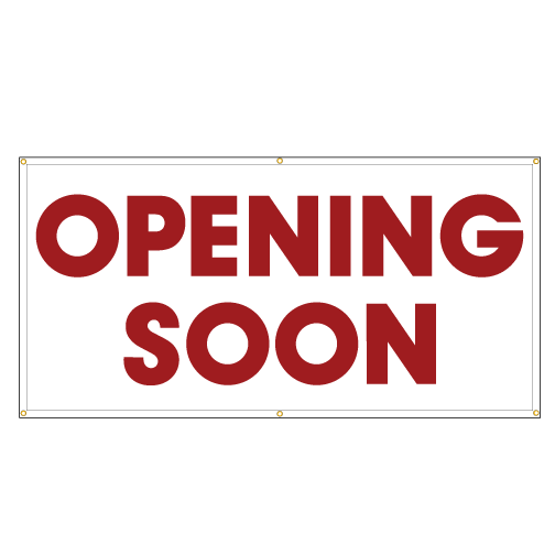 Opening Soon Banner Sign